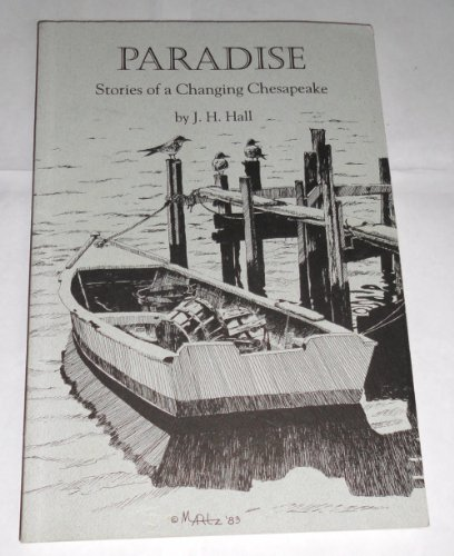 9781880902073: Paradise: Stories of a Changing Chesapeake