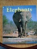9781880908006: Elephants: Gentle Giants of Africa and Asia