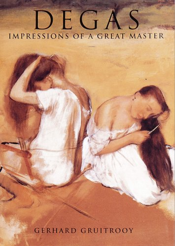 9781880908129: Degas: Impressions of a Great Master (The Impressionists)