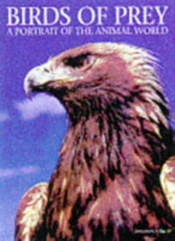 9781880908174: Birds of Prey (A Portrait of the Animal World)