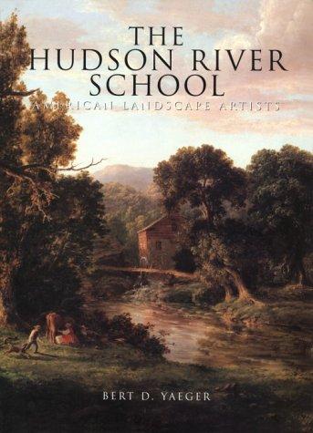 9781880908495: The Hudson River School: American Landscape Artists (American Art)
