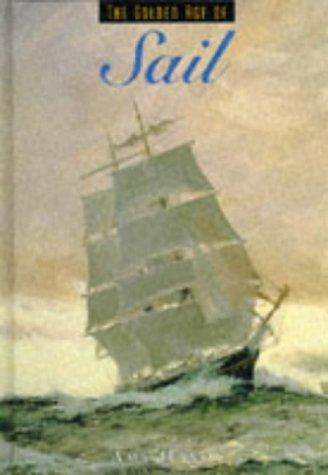 9781880908891: Golden Age of Sail (Golden Age of Transportation)