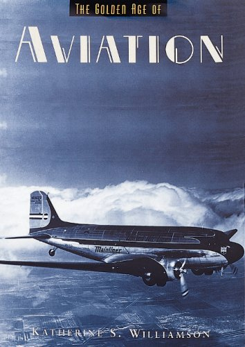 The Golden Age of Aviation (Golden Age: Katherine S. Williamson