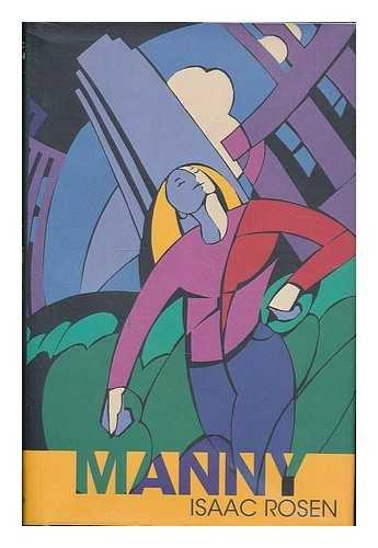 9781880909522: Manny: A Novel