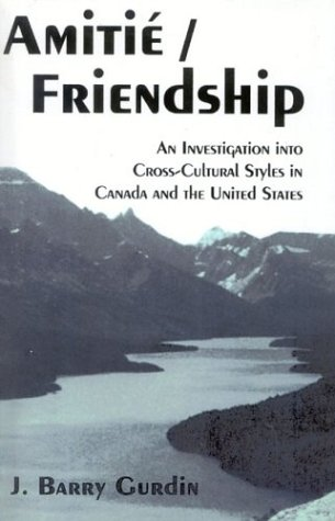 9781880921517: Amitie/Friendship: An Investigation into Cross-cultural Styles in the United States and Canada