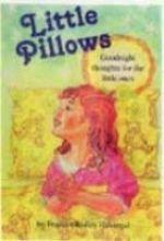 9781880960042: Little Pillows