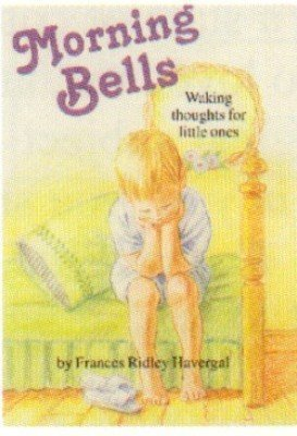 9781880960479: Morning Bells or Waking Thoughts for the Little Ones