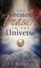 9781880960547: The Greatest Treasure in the Universe The Knowledge of the Glory of God in the face of Jesus Christ