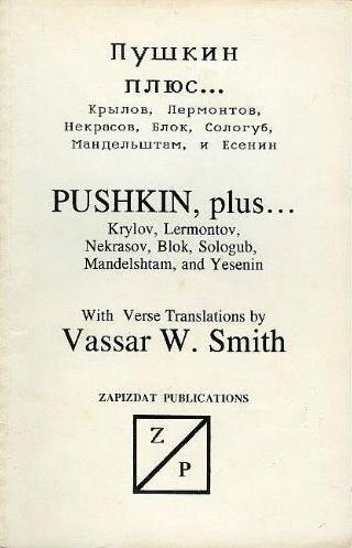 Pushkin Plus: Lyric Poems of Eight Russian: Aleksandr Sergeevich Pushkin