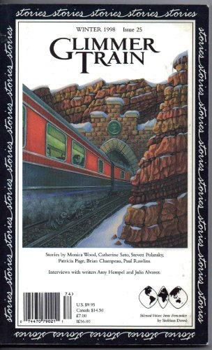 Glimmer Train Stories, Winter 1998 Issue 25 (1880966247) by Burmeister-Brown, Susan & Davies, Linda (editors)
