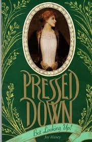Pressed Down But Looking Up:: Joy Haney