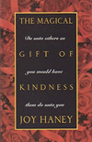 Magical Gift of Kindness:: Haney, Joy