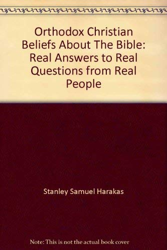 9781880971833: Orthodox Beliefs about the Bible : Real Answers to Real People from Real People