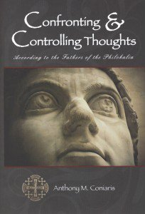 Confronting and Controlling Thoughts: According to the: Coniaris, Anthony M.