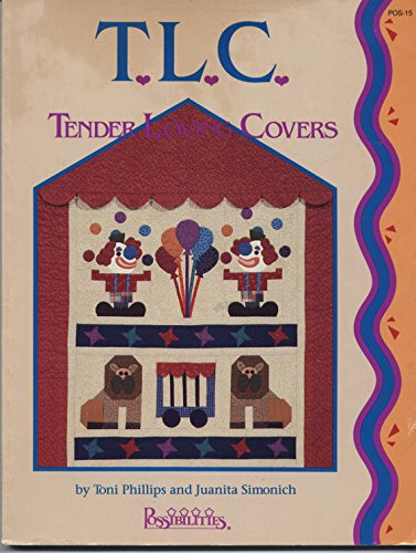 T.L.C.: Tender Loving Covers: Juanita Simonich, Toni