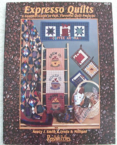 9781880972199: Expresso Quilts
