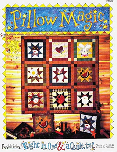 Pillow Magic Eight in One & A Quilt Too! (9781880972298) by Nancy J Smith; Lynda Milligan