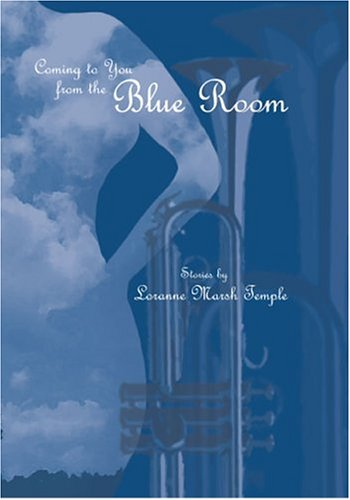 9781880977088: Coming to You from the Blue Room