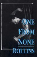 One from None: Collected Works, 1987: Rollins, Henry