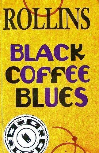 Black Coffee Blues: Henry Rollins