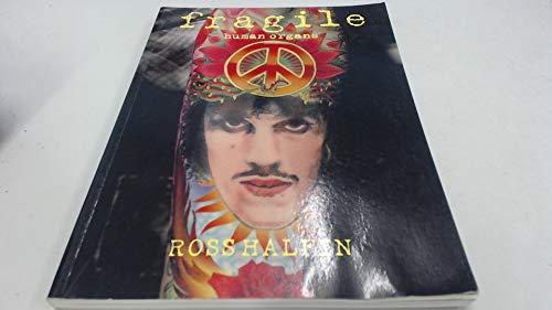 Fragile: Human Organs: Ross Halfin