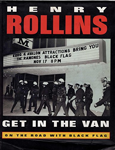 9781880985236: Get in the Van: On the Road With Black Flag