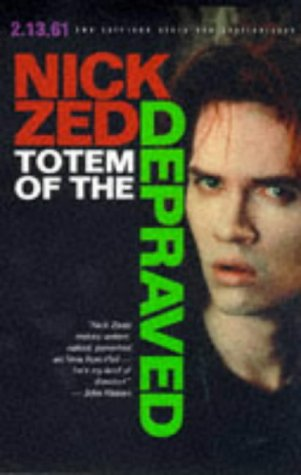 Totem of the Depraved: Zed, Nick