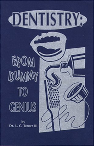 9781880994535: Dentistry: From dummy to genius