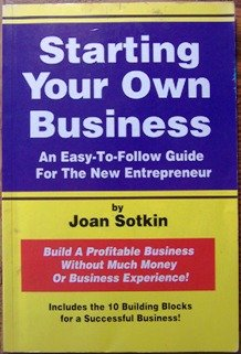 9781881002840: Starting Your Own Business: An Easy-To Follow Guide for the New Entrepreneur