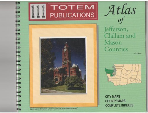 9781881015055: Totem Publications Atlas of Jefferson and Clallam Counties; Totem Atlas of Mason County