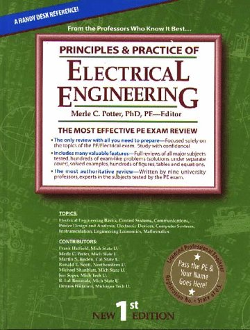 Principles & Practice of Electrical Engineering: The: Potter, Merle