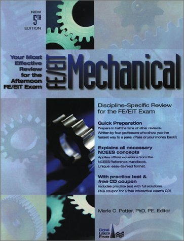 FE/EIT Mechanical: Discipline-Specific Review for the FE/EIT