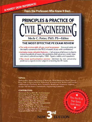 Principles Practice of Civil Engineering: The Most