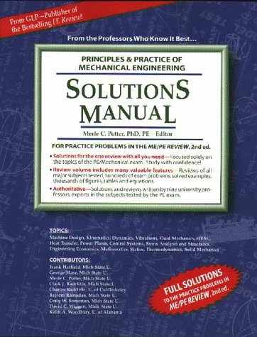 Solutions Manual : Principles & Practice of Mechanical Engineering: Merle C. Potter