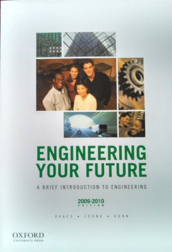 9781881018803: Engineering Your Future: A Brief Introduction to Engineering
