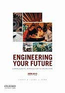 Engineering Your Future: Comprehensive Introduction to Engineering: Leone, Gunn Oakes