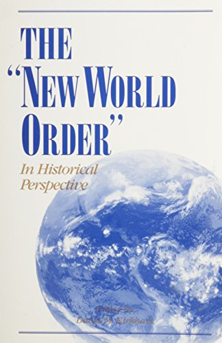 9781881019060: The New World Order in Historical Perspective