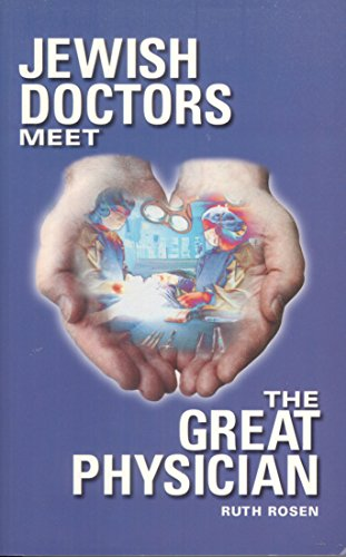 9781881022299: Jewish Doctors Meet the Great Physician
