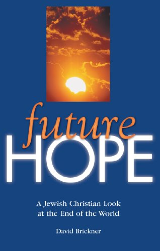 9781881022411: Future Hope: A Jewish Christian Look at the End of the World