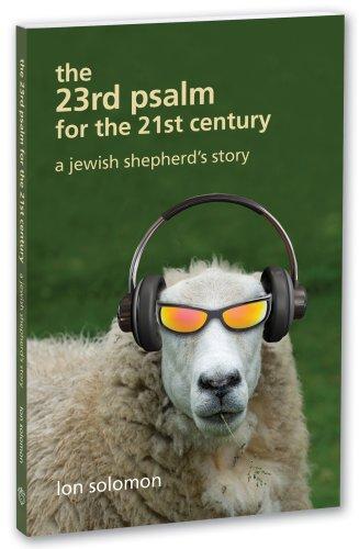 The 23rd Psalm for the 21st Century: Lon Solomon