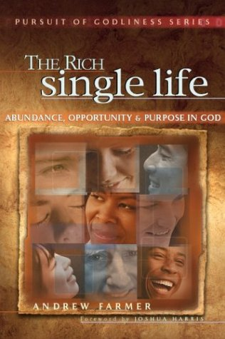 9781881039075: The Rich Single Life (Pursuit of Godliness Series)