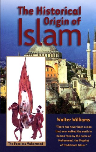 9781881040514: The Historical Origin of Islam