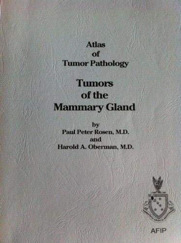 9781881041078: Tumors of the Mammary Gland (Atlas of Tumor Pathology 3rd Series)