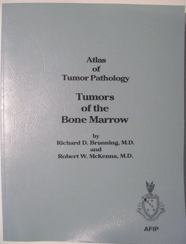 Atlas of Tumor Pathology, by Brunning: Brunning, Richard