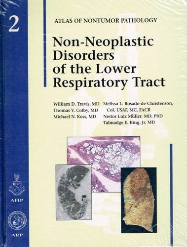 9781881041795: Non-Neoplastic Disorders of the Lower Respiratory Tract: Fascicle 2 (Atlas of Nontumor Pathology)