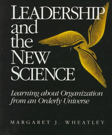 9781881052012: Leadership and the New Science: Learning about Organization from an Orderly Universe