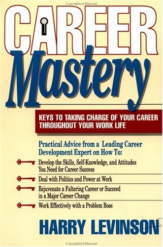 9781881052050: Career Mastery: Keys to Taking Charge of Your Career Throughout Your Work Life