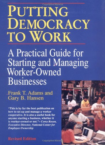 Putting Democracy to Work: Frank T. Adams,