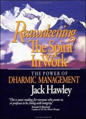 9781881052227: Reawakening the Spirit in Work: The Power of Dharmic Management