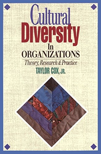Cultural Diversity in Organizations: Theory, Research & Practice: Taylor Cox
